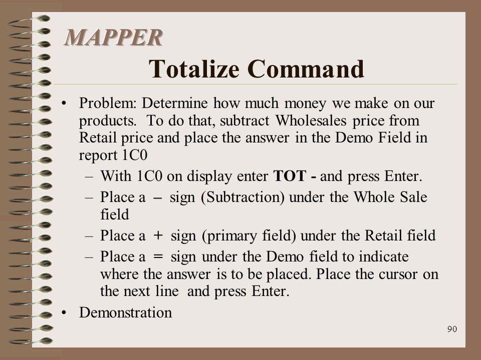 MAPPER Totalize Command