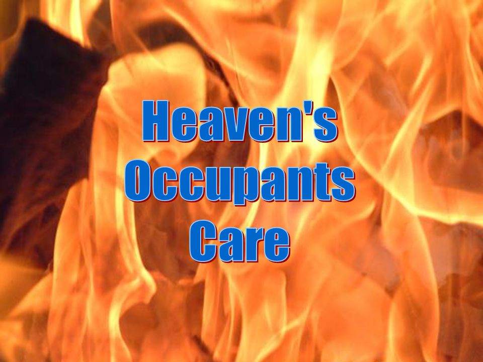 Heaven s Occupants Care