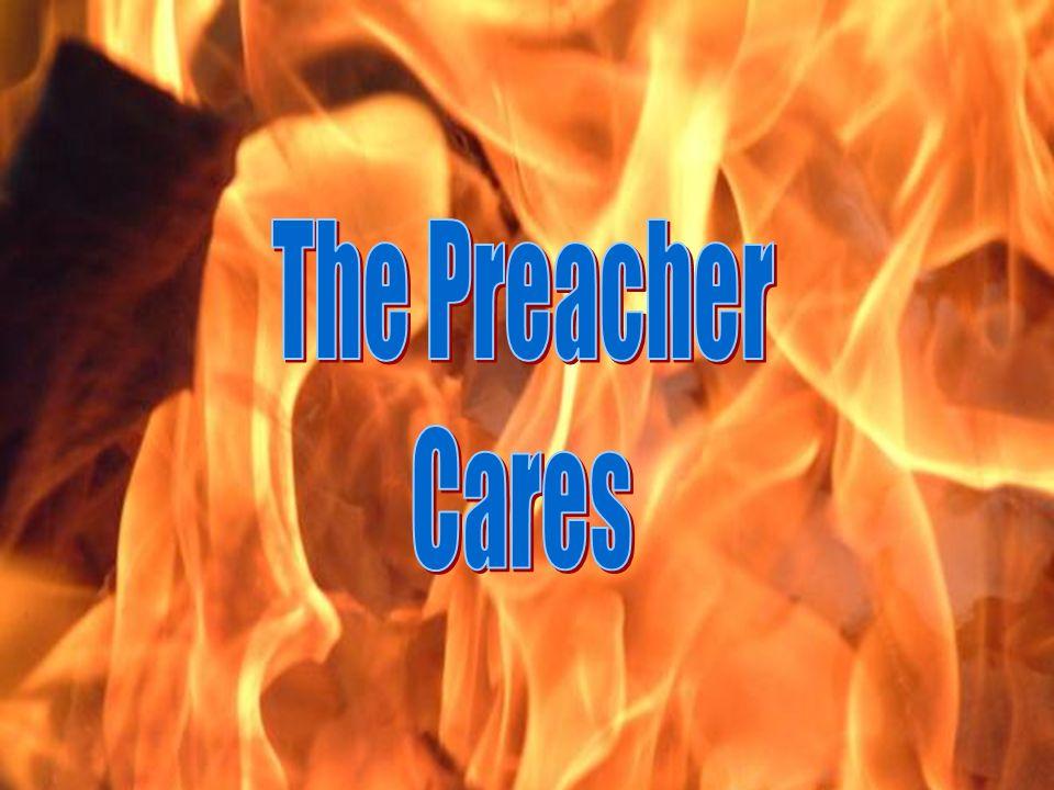 The Preacher Cares