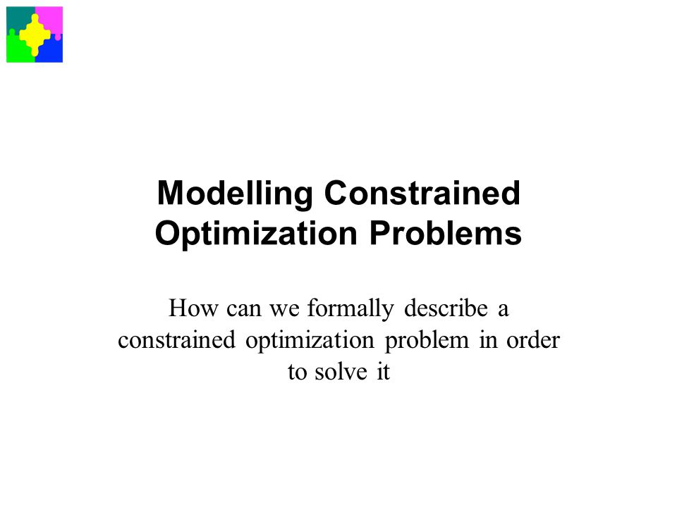 Modelling Constrained Optimization Problems