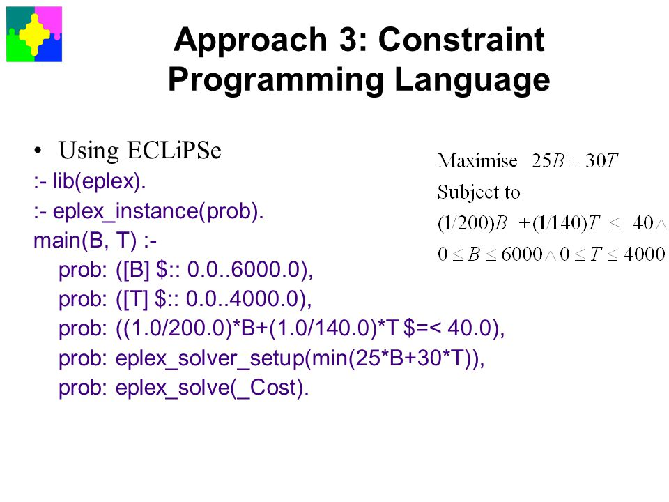 Approach 3: Constraint Programming Language
