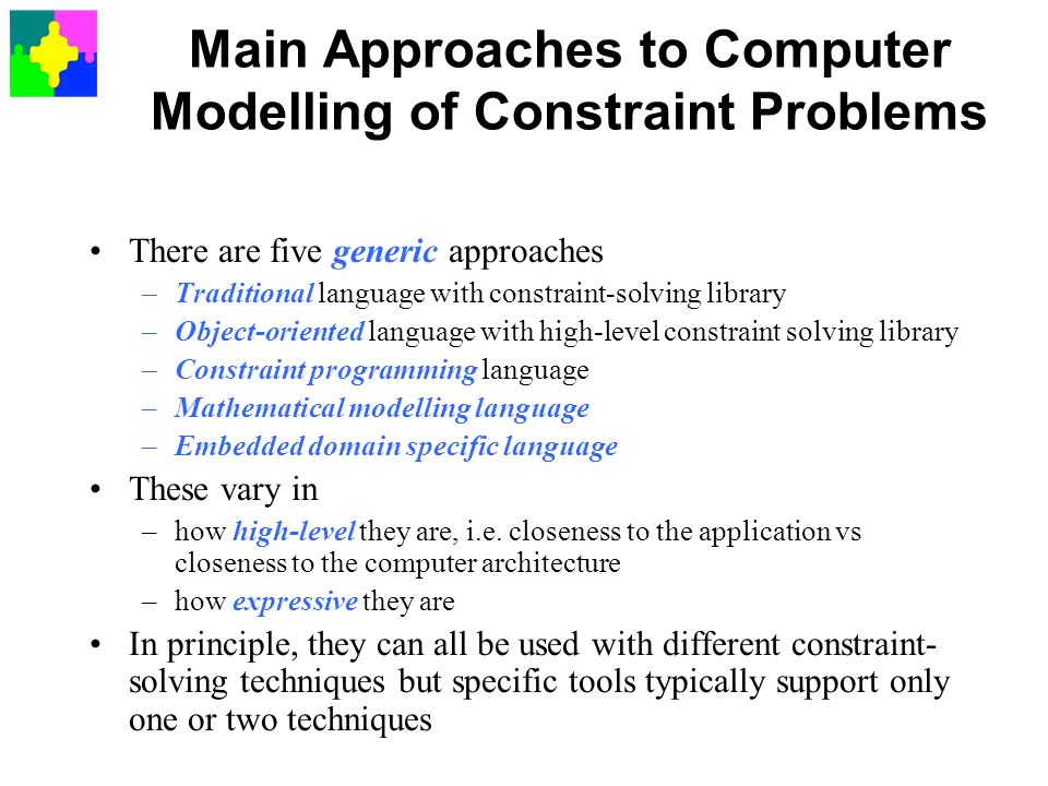 Main Approaches to Computer Modelling of Constraint Problems