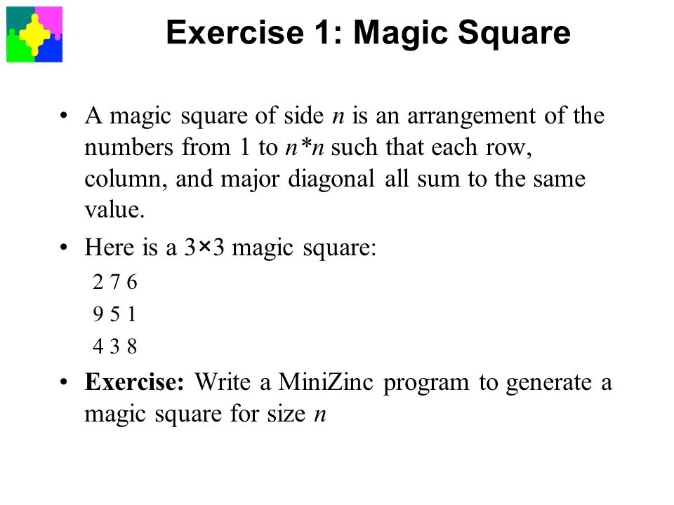 Exercise 1: Magic Square