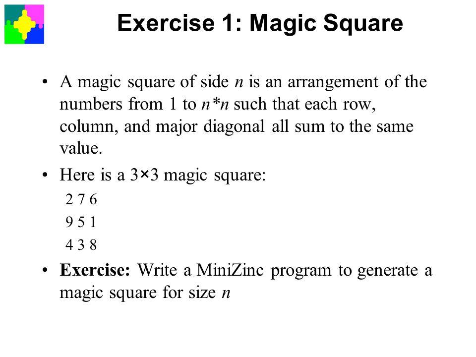 Exercise 1: Magic Square
