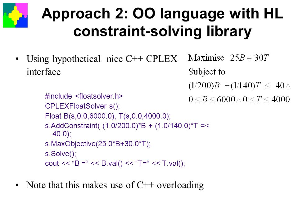 Approach 2: OO language with HL constraint-solving library