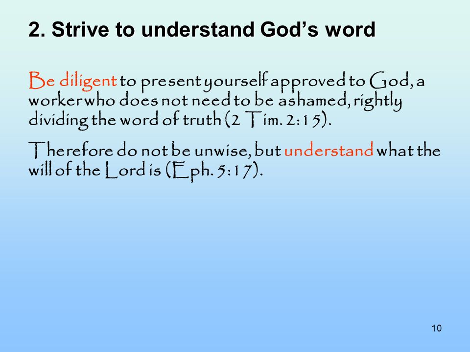2. Strive to understand God's word