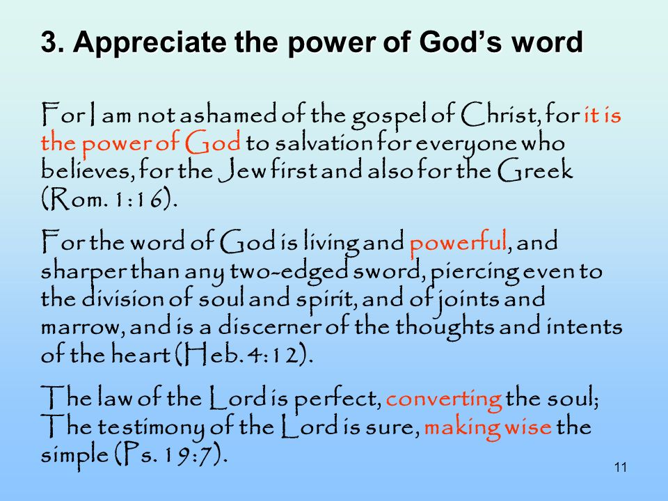 3. Appreciate the power of God's word