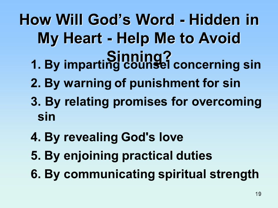 How Will God's Word - Hidden in My Heart - Help Me to Avoid Sinning