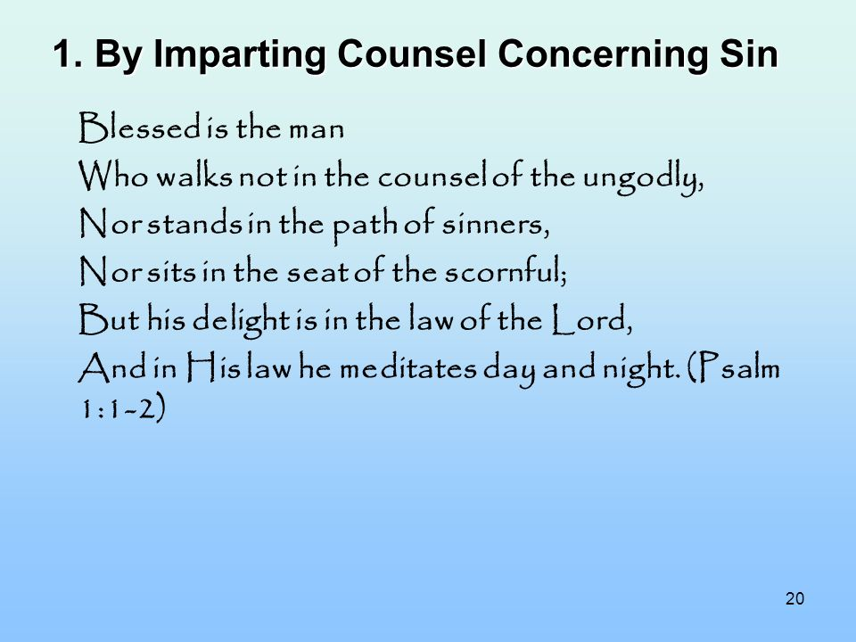By Imparting Counsel Concerning Sin