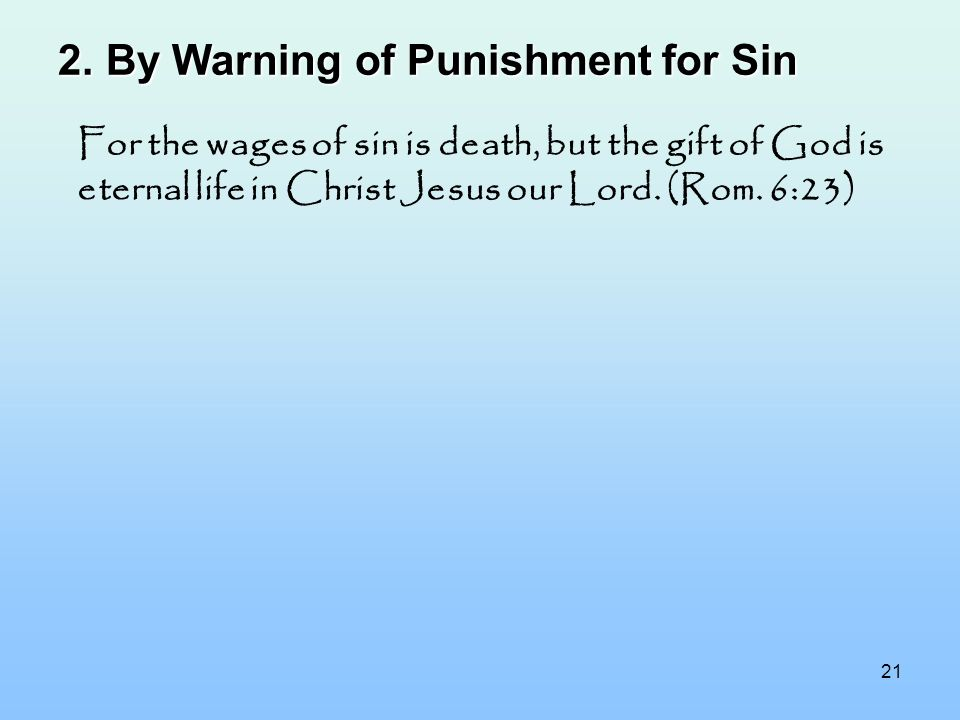 By Warning of Punishment for Sin