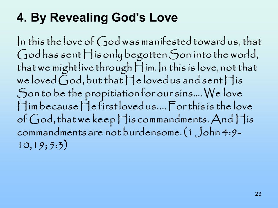 By Revealing God s Love