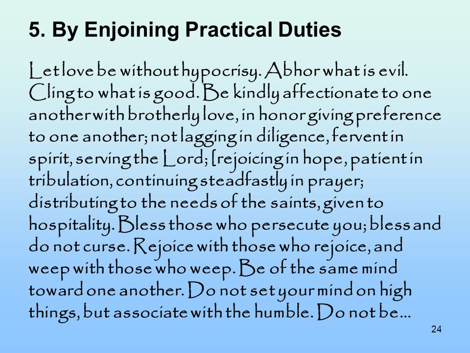By Enjoining Practical Duties