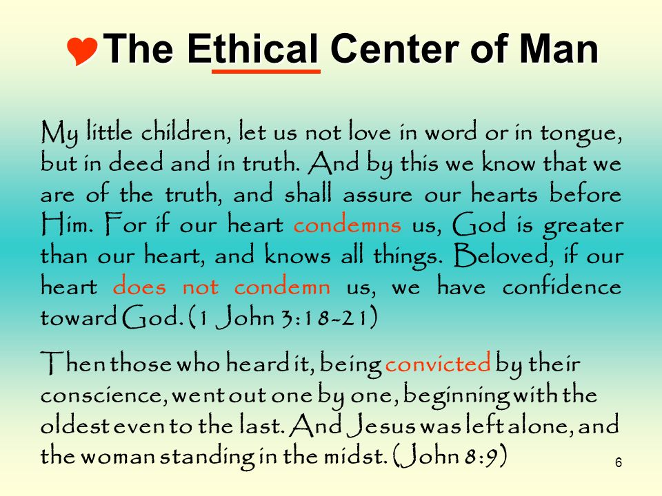 The Ethical Center of Man