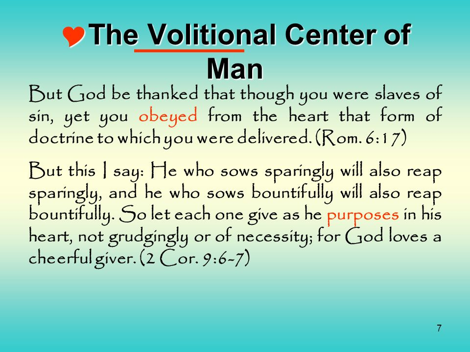 The Volitional Center of Man