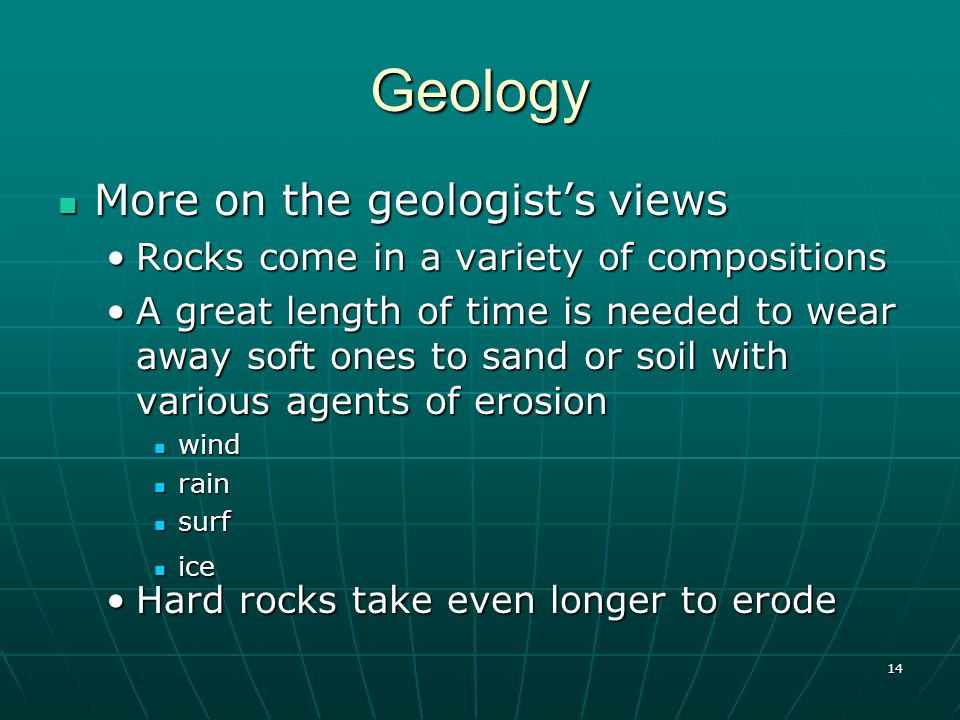 Geology More on the geologist's views