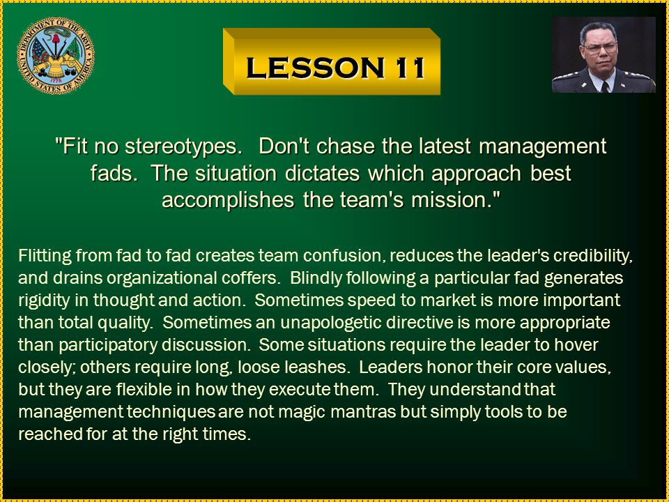 LESSON 11 Fit no stereotypes. Don t chase the latest management