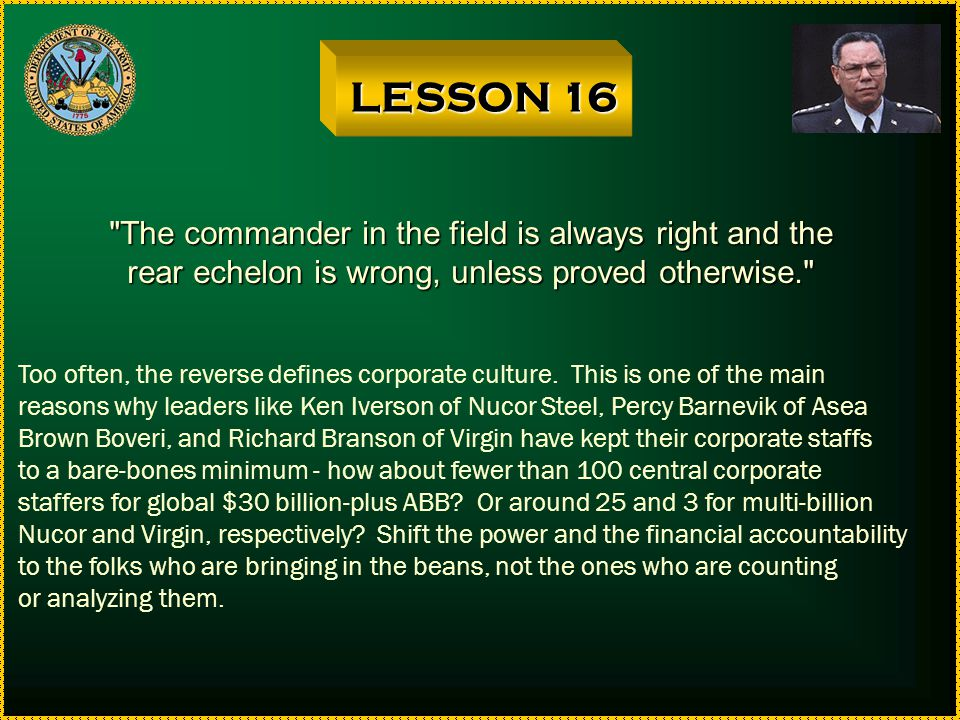 LESSON 16 The commander in the field is always right and the