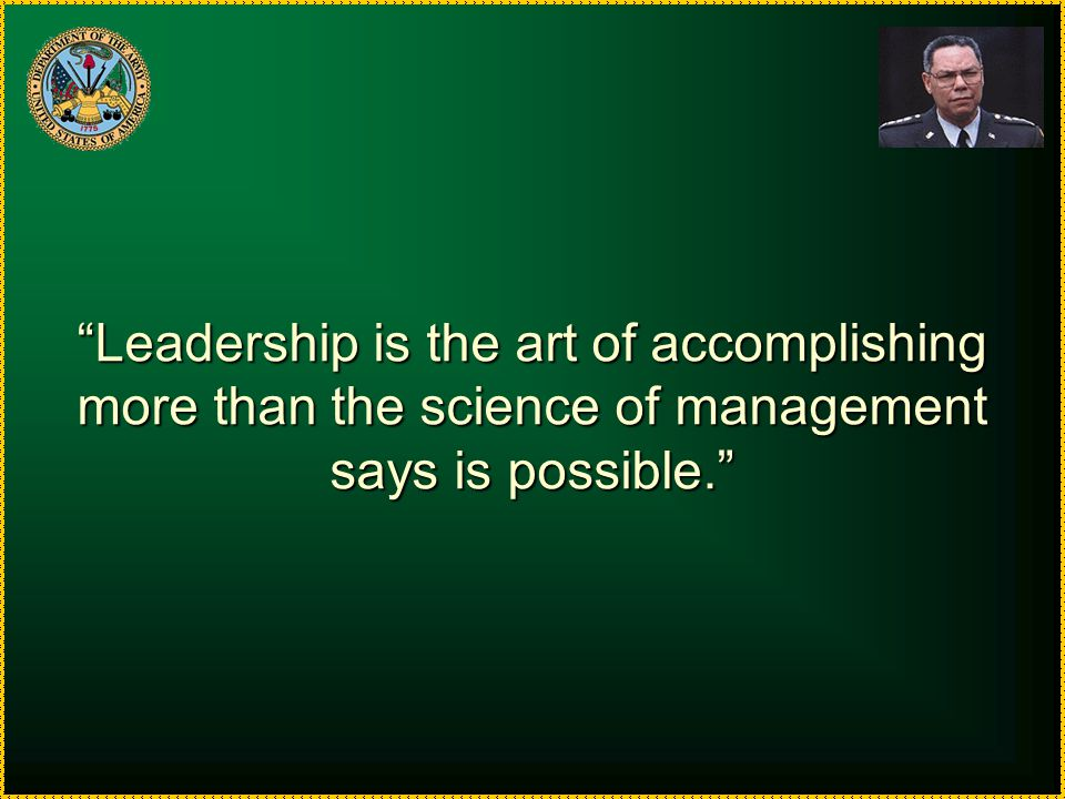 Leadership is the art of accomplishing