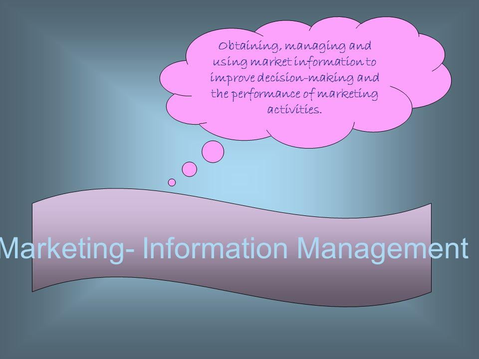 Marketing- Information Management