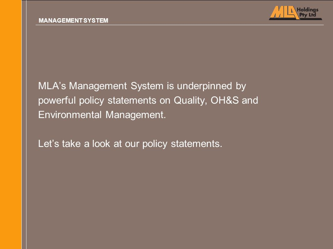 MLA's Management System is underpinned by