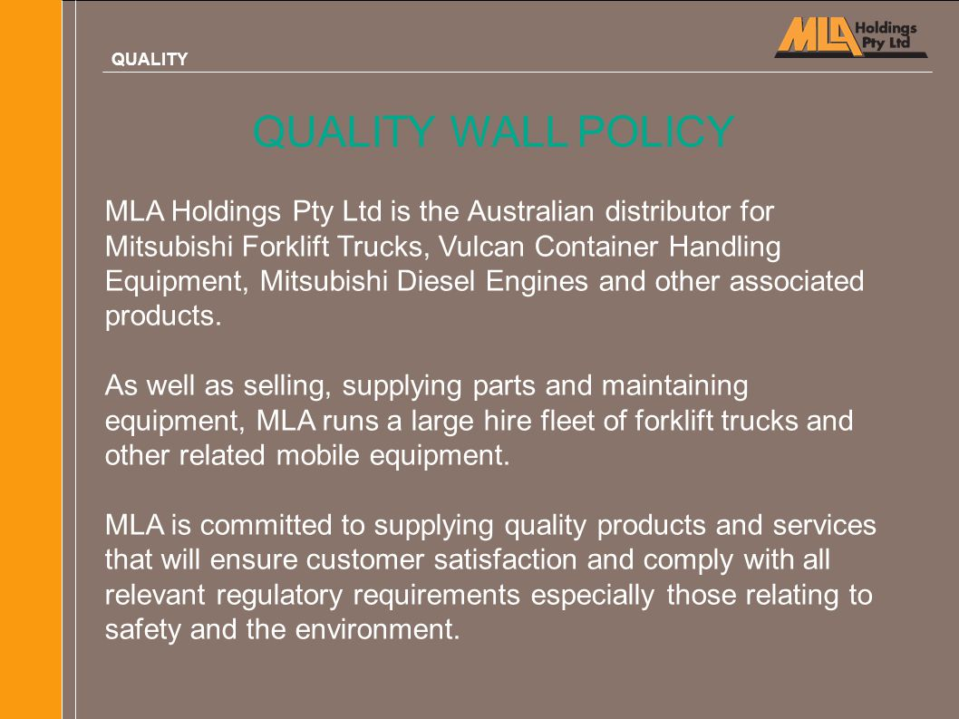 QUALITY QUALITY WALL POLICY.