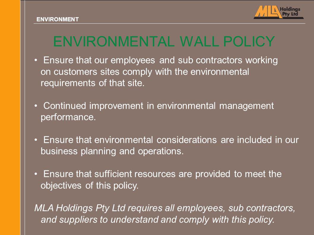 ENVIRONMENTAL WALL POLICY