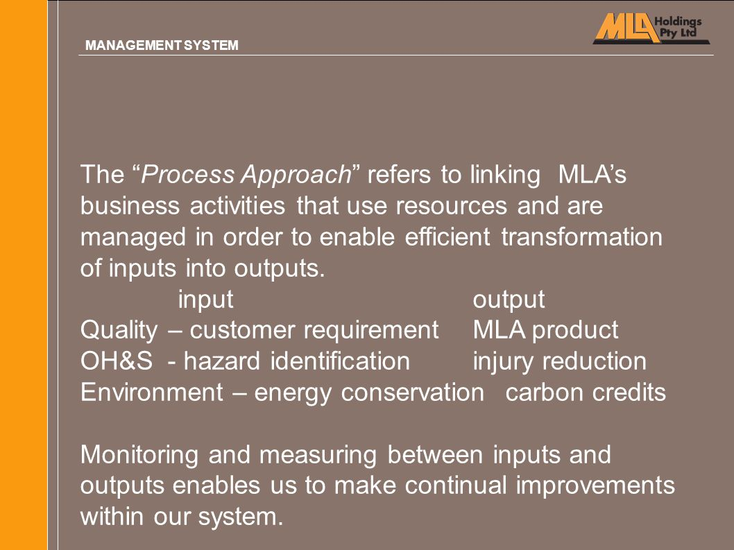 Quality – customer requirement MLA product