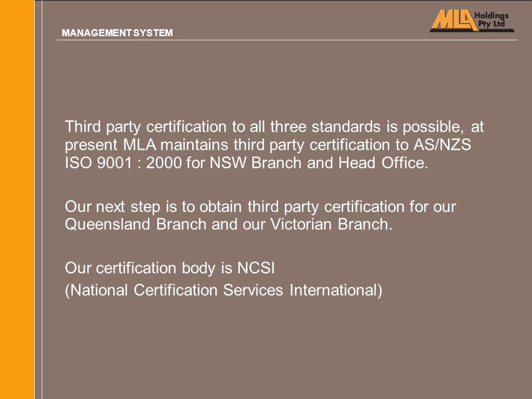 Our certification body is NCSI