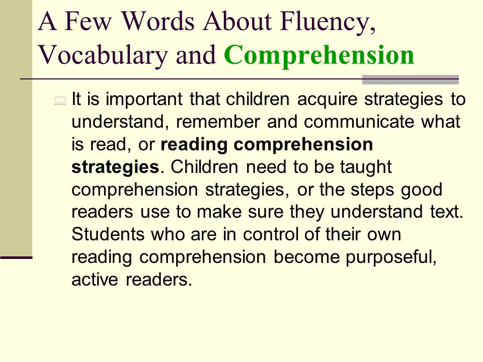 A Few Words About Fluency, Vocabulary and Comprehension