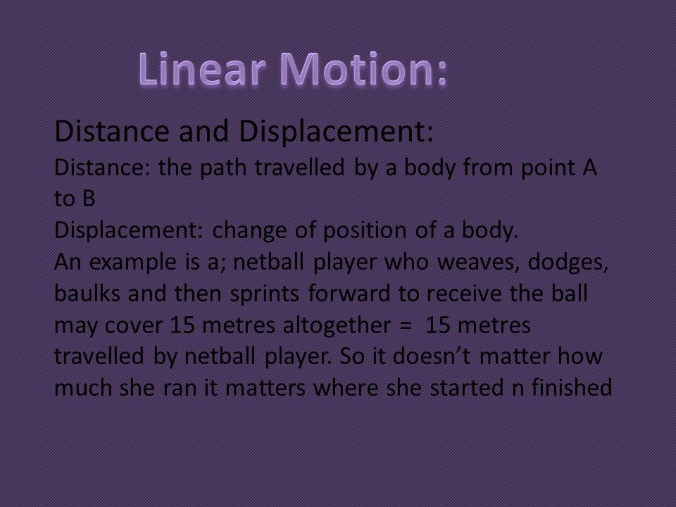 Linear Motion: Distance and Displacement: