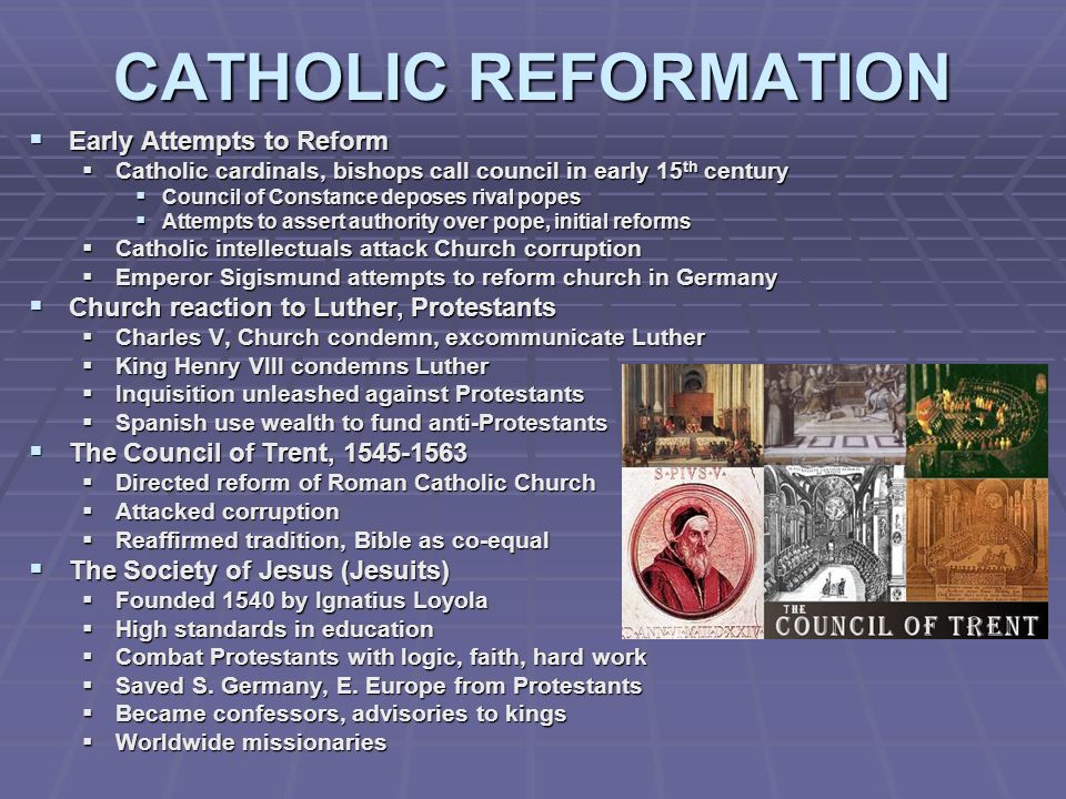 CATHOLIC REFORMATION Early Attempts to Reform