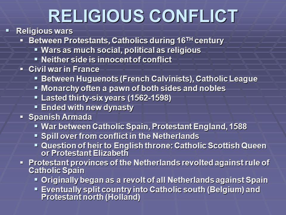 RELIGIOUS CONFLICT Religious wars