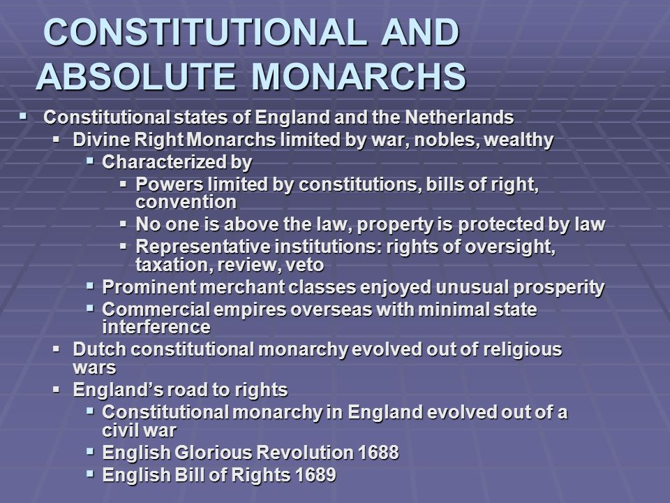 CONSTITUTIONAL AND ABSOLUTE MONARCHS