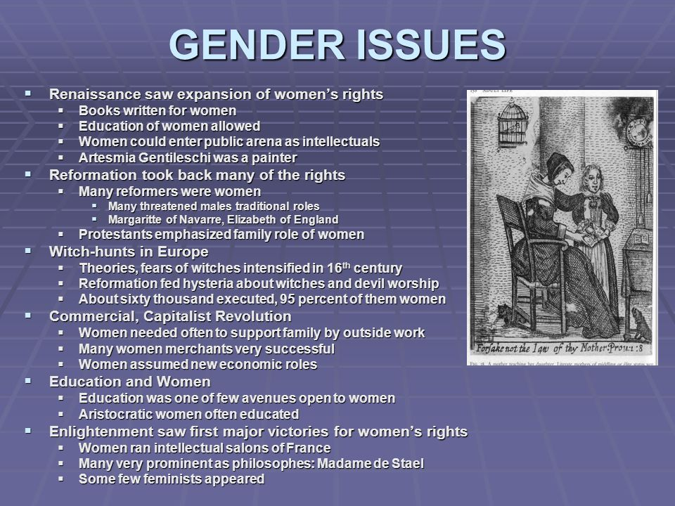 GENDER ISSUES Renaissance saw expansion of women's rights