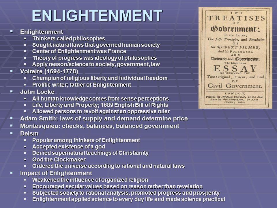 ENLIGHTENMENT Enlightenment Voltaire (1694-1778) John Locke