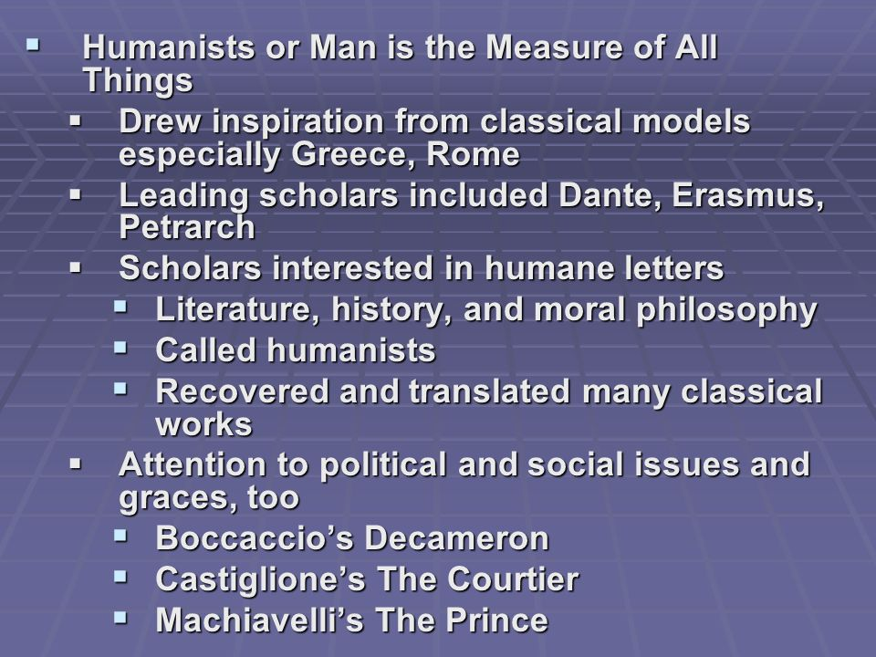 Humanists or Man is the Measure of All Things