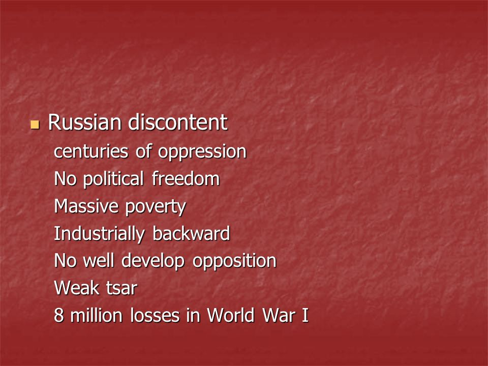 Russian discontent centuries of oppression No political freedom