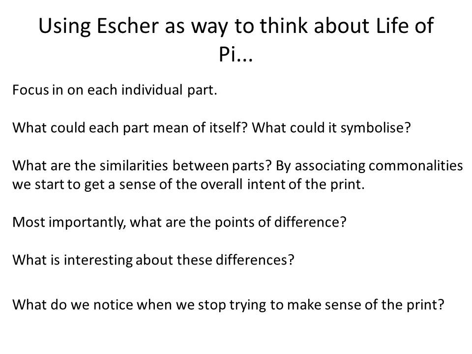 Using Escher as way to think about Life of Pi...