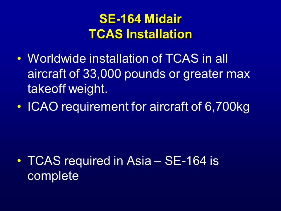 SE-164 Midair TCAS Installation