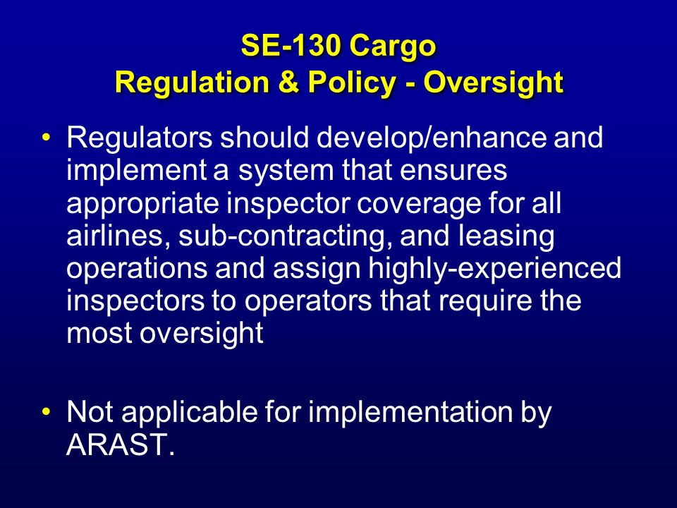 SE-130 Cargo Regulation & Policy - Oversight