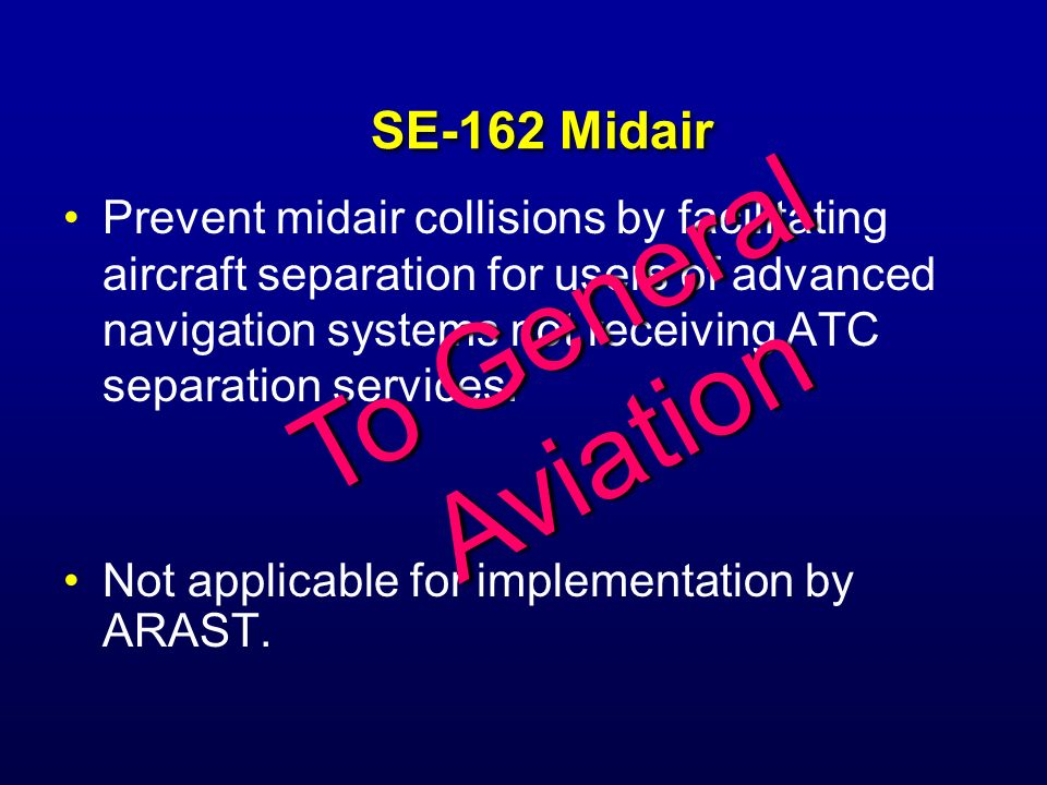 To General Aviation SE-162 Midair