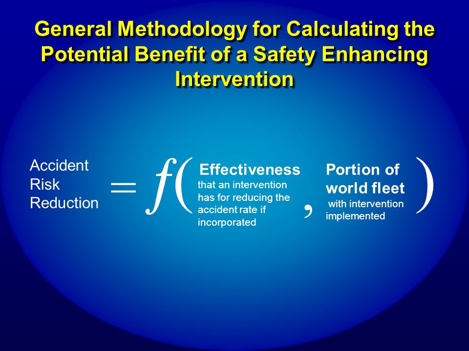 General Methodology for Calculating the Potential Benefit of a Safety Enhancing Intervention