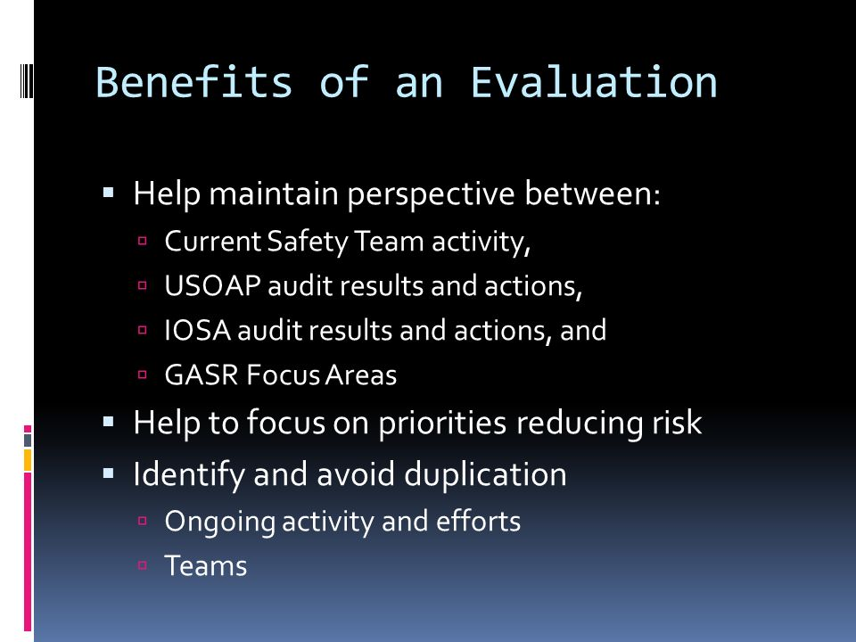 Benefits of an Evaluation