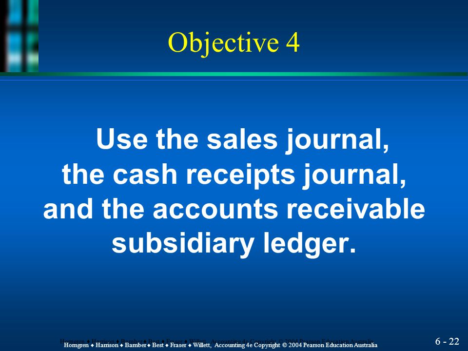 the cash receipts journal, and the accounts receivable