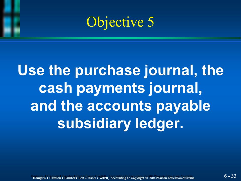 Use the purchase journal, the and the accounts payable