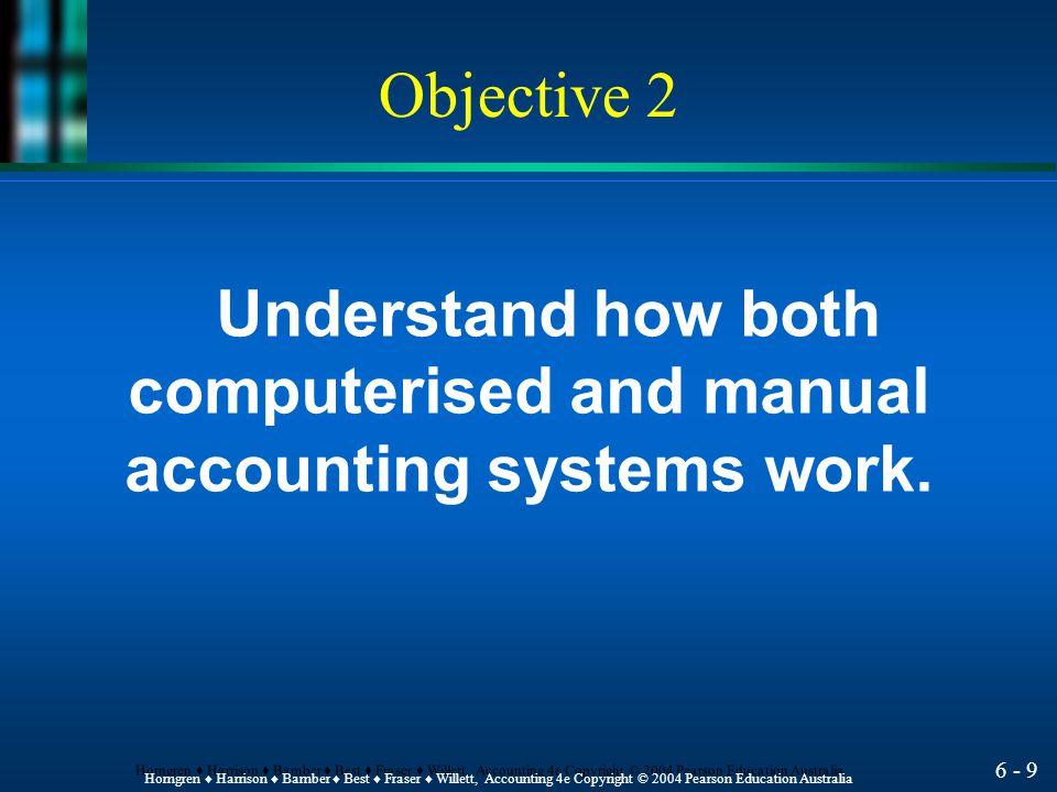 computerised and manual accounting systems work.