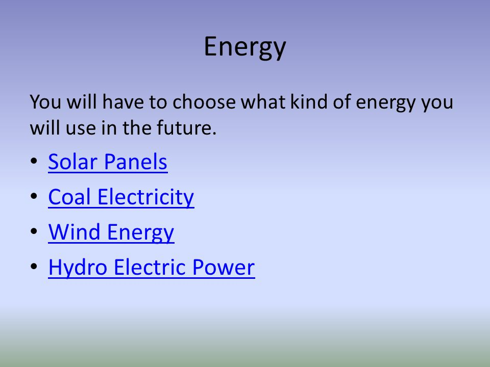 Energy Solar Panels Coal Electricity Wind Energy Hydro Electric Power