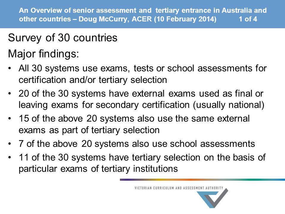 Survey of 30 countries Major findings: