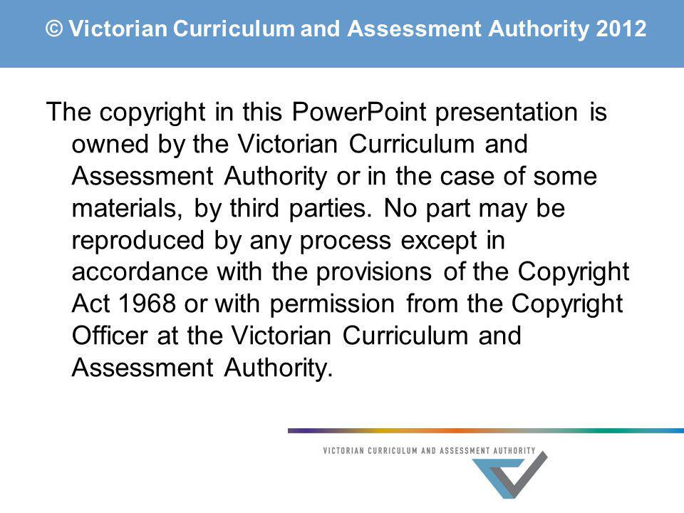 © Victorian Curriculum and Assessment Authority 2012