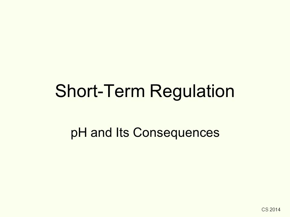 Short-Term Regulation